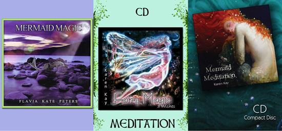 Mermaid Magic by Flavia Kate-Peters, Fairy Magic & Mermaid Meditation by Karen Kay